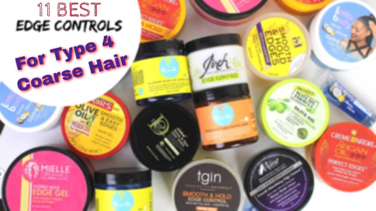 11 best edge control for coarse hair    11 best edge control for 4c hair - natural hair products