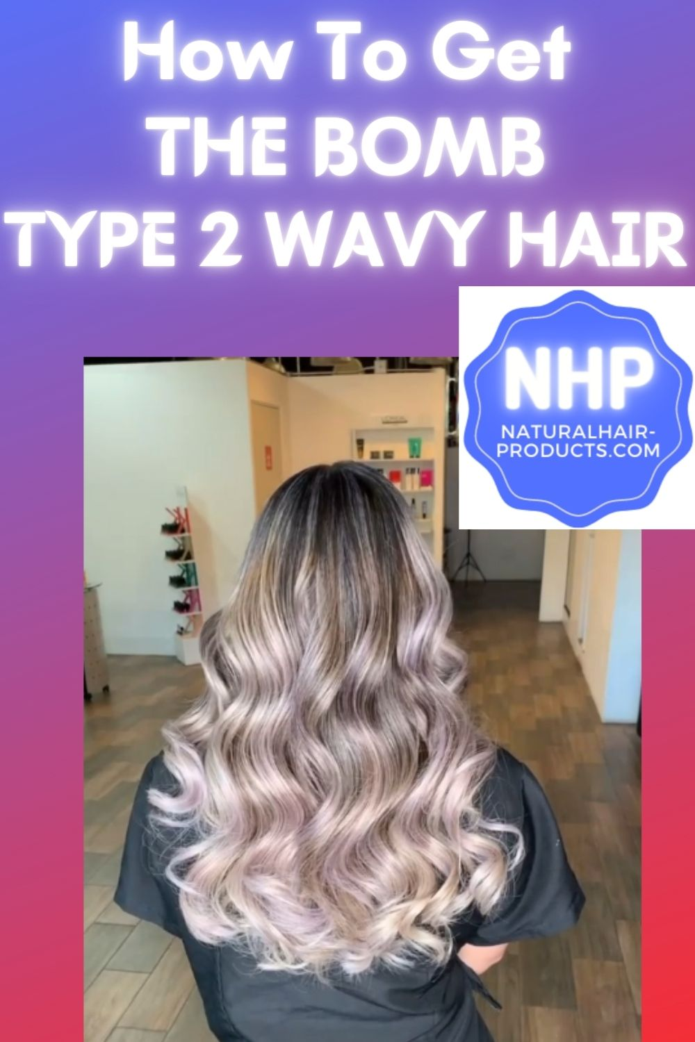 type 2 wavy natural hair styling, nhp type 2a, 2b, 2c