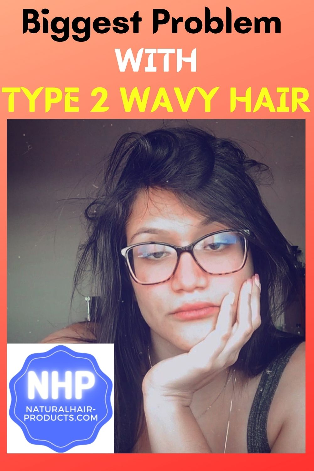 difficulty with type 2 hair natural wavy
