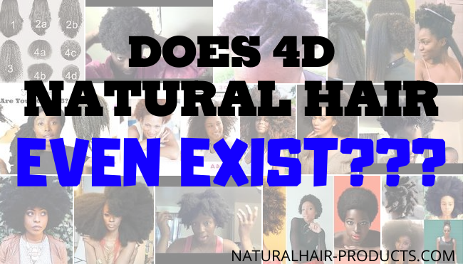 4D HAIR TYPE DOES 4D NATURAL HAIR EXIST