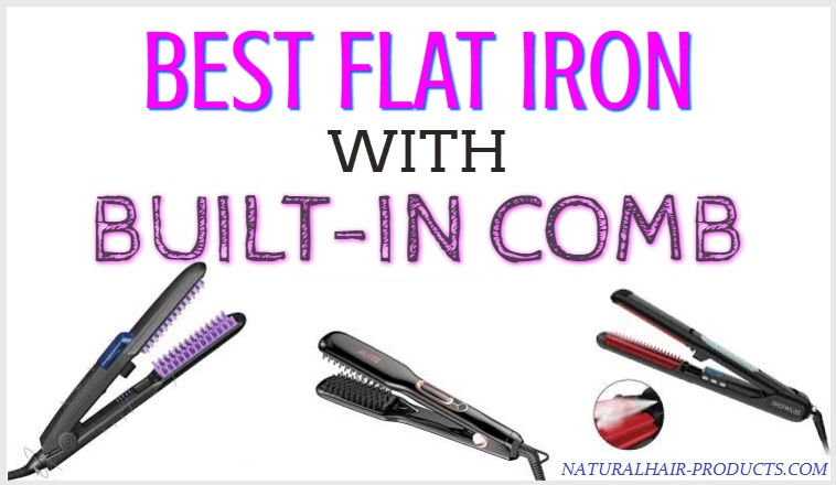 flat iron with built in comb for natural hair  best flat iron for thick coarse hair  What is the best flat iron for 4c hair