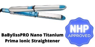Babyliss flat iron BaBylissPRO Nano Titanium Prima Ionic Straightener Flat Iron NHP Approved