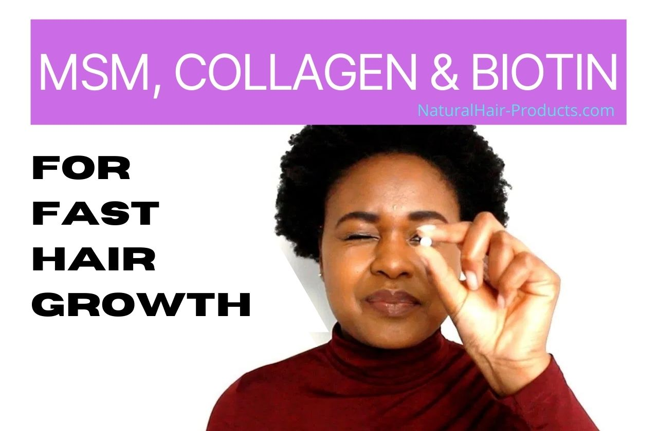 How to Make Hair Grow Faster with MSM for hair growth, collagen and biotin - NHP