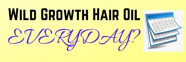 Wild Growth Hair Oil For Edges. Use wild growth hair oil everyday