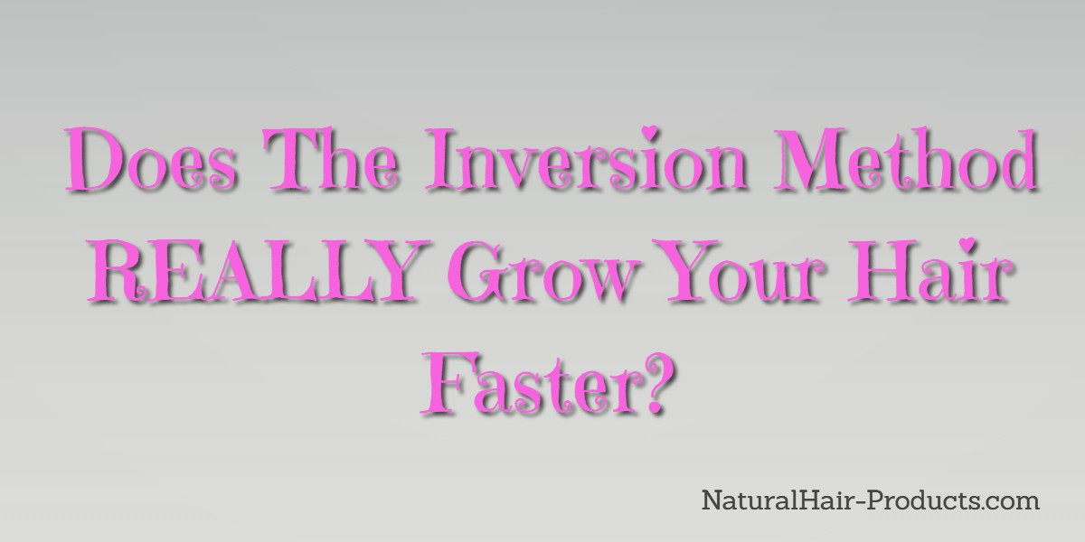 does the inversion method work to grow hair