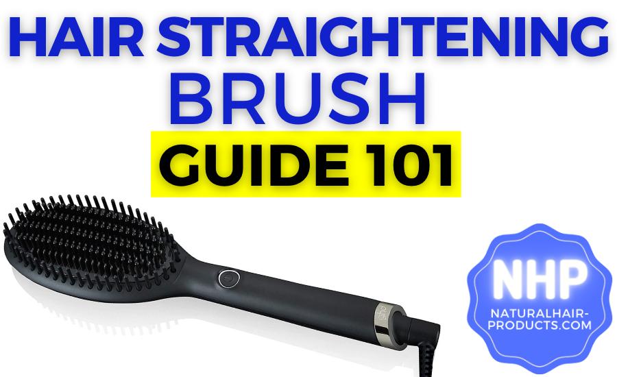 hair straightening brush reviews for black hair NHP approved