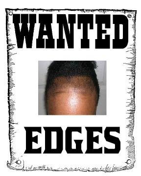 no edges black hair memes. edges snatched natural hair meme, natural hair struggle is real