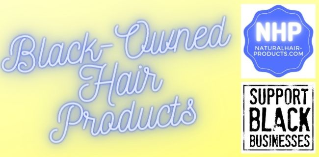 Black owned hair products list African American Businesses
