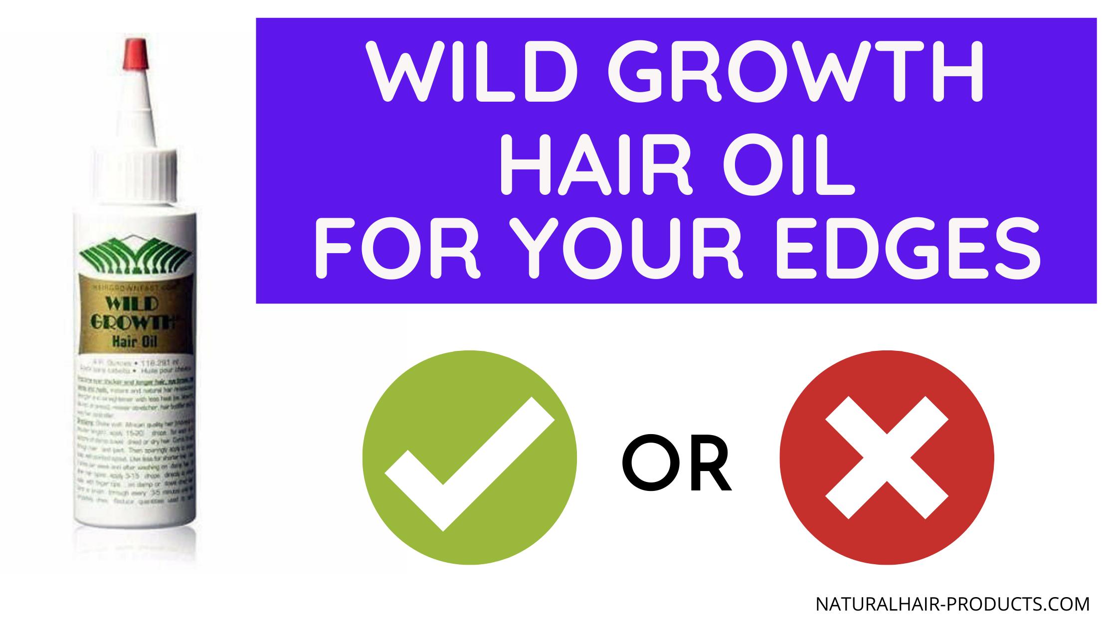Wild Growth hair oil for edges