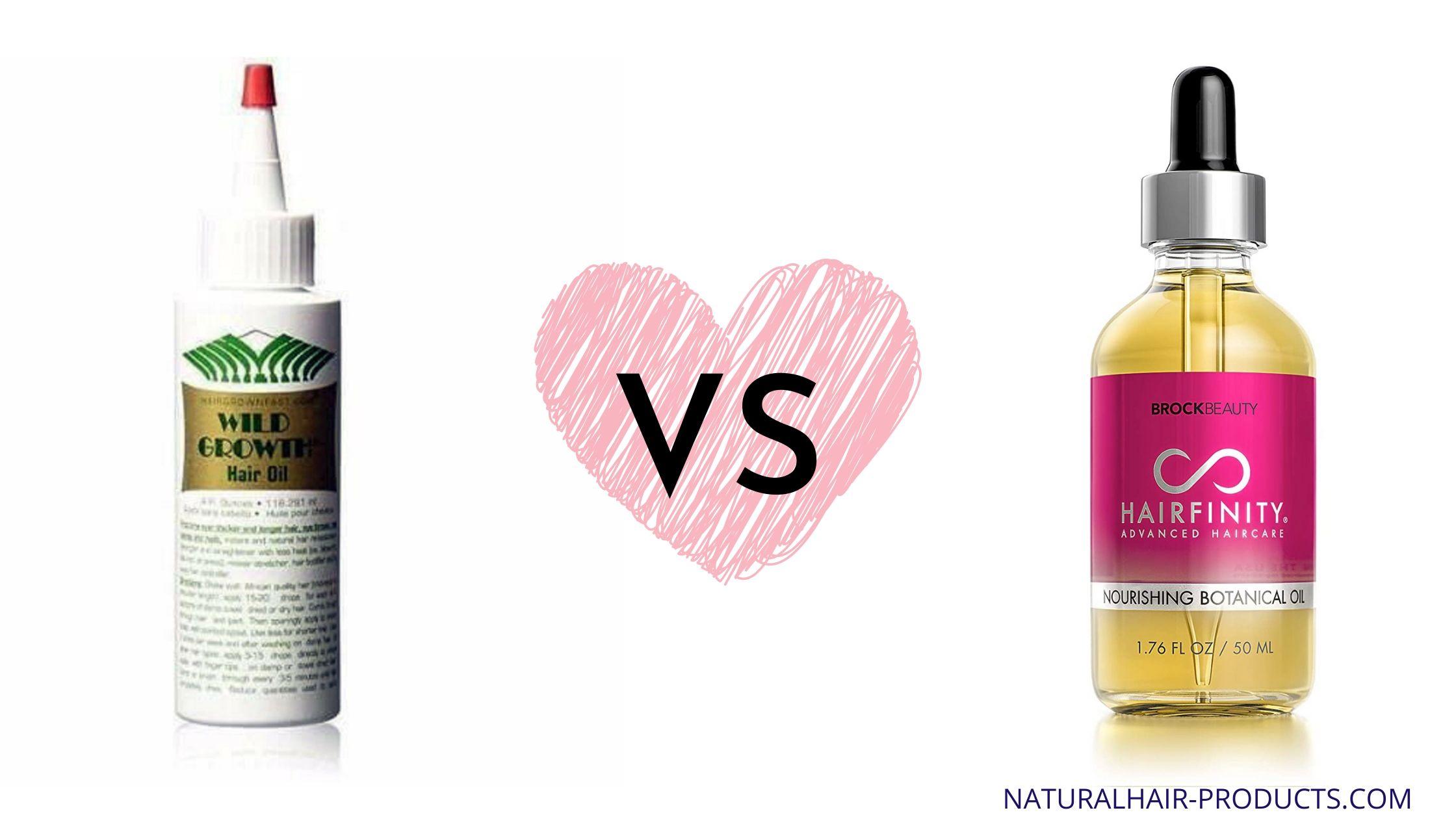 Wild Growth hair oil for edges versus Hairfinity Botanical Hair Oil