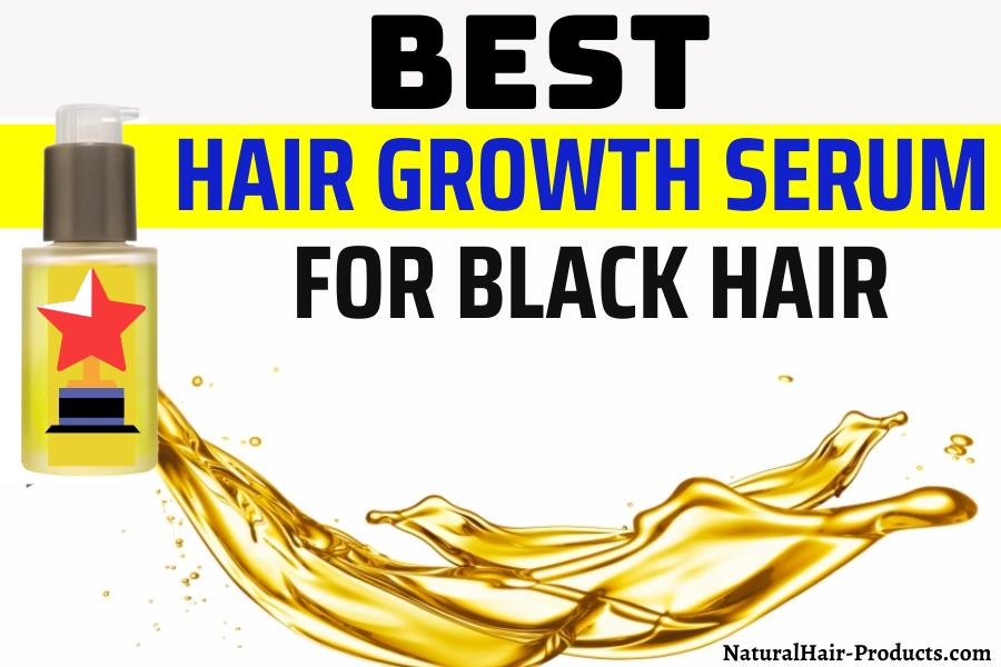 hair growth serum for Black hair